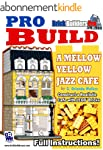 Pro Build a Mellow Yellow Jazz Cafe:...