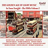 The Golden Age of Light Music: The 1930s Volume 2 - In Town Tonight