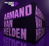 Armand Van Helden You Don't Know Me