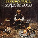 Songs From the Wood ~ Jethro Tull