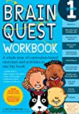 Brain Quest Workbook: Grade 1: A whole year of curriculum-based exercises and activities in one fun book!
