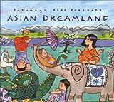 echange, troc Compilation - Putumayo Kids Presents: Asian Dreamland