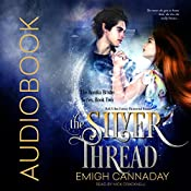 The Silver Thread: The Annika Brisby Series, Volume 2 | Emigh Cannaday