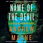 Name of the Devil: A Jessica Blackwood Novel Audiobook by Andrew Mayne Narrated by Jennifer O'Donnell, Fred Berman