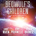 Beowulf's Children Audiobook by Larry Niven, Jerry Pournelle, Steven Barnes Narrated by Tom Weiner