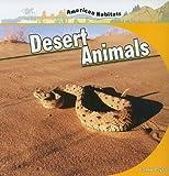 Desert Animals (American Habitats)