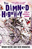 The Damned Highway: Fear and Loathing in Arkham (1595826858) by Mamatas, Nick