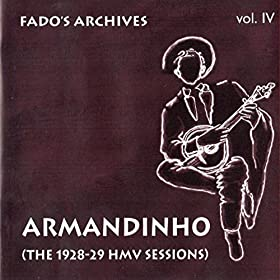 Fado's Archives Vol. 4 - The 1928-1929 Hmv Sessions