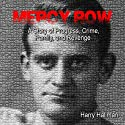 Mercy Row: A Philadelphia Story Audiobook by Harry Hallman Narrated by Rick Myers