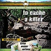 To Cache a Killer: The Frannie Shoemaker Campground Mysteries, Book 5 | [Karen Musser Nortman]