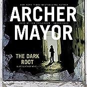 The Dark Root: Joe Gunther Mysteries, Book 6 | Archer Mayor