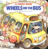 The Wheels on the Bus (Pudgy Board Book) (044840124X) by Jerry Smath