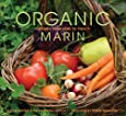 Organic Marin: Recipes from Land to Table