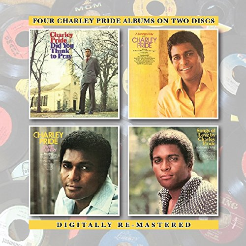 Charley Pride - Did You Think To Pray / Sunshiny Day With Charley - Zortam Music