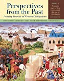 img - for Perspectives from the Past: Primary Sources in Western Civilizations: From the Ancient Near East through the Age of Absolutism (Fourth Edition) (Vol. 1) book / textbook / text book