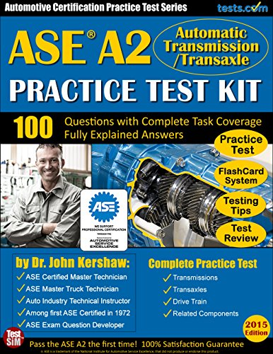 ASE A2 Practice Test Kit - Automotive Certification Practice Test Series: Automatic Transmission / Transaxle Questions with Fully Explained Answers (Transmission Ase Book compare prices)
