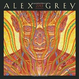 Alex Grey 2013 Wall Calendar