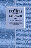 img - for Commentary on Saint John the Apostle and Evangelist: Homilies 48-88 (Fathers of the Church Patristic Series) book / textbook / text book