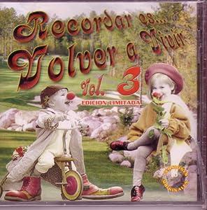 Various Artists - Recordar Es Volver a Vivir Vol.3 ...