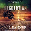 Desolation Audiobook by ML Banner Narrated by Mikael Naramore