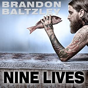 Nine Lives: A Chef's Journey from Chaos to Control | [Brandon Baltzley]