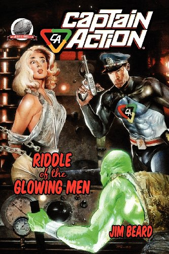 Captain Action-Riddle of the Glowing Men