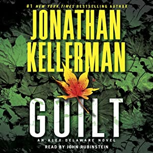 Guilt: An Alex Delaware Novel, Book 28 | [Jonathan Kellerman]