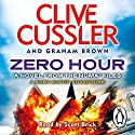 Zero Hour: NUMA Files, Book 11 Audiobook by Clive Cussler, Graham Brown Narrated by Scott Brick