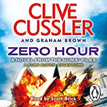 Zero Hour: NUMA Files, Book 11 (       UNABRIDGED) by Clive Cussler, Graham Brown Narrated by Scott Brick
