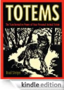 Totems: The Transformative Power of Your Persona [Edizione Kindle]