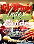 Glycemic Index Food Guide: The Open S...
