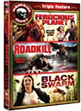 Ferocious Planet/Roadkill/Black Swarm [DVD] [Region 1] [US Import] [NTSC]