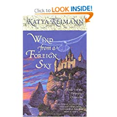 Wind from a Foreign Sky (The Tielmaran Chronicles, Book 1) by Katya Reimann