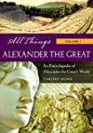 All Things Alexander the Great [2 vol...