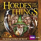 Hordes of the Things (BBC Audio)by Andrew Marshall