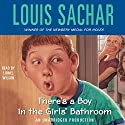 There's a Boy in the Girls' Bathroom (       UNABRIDGED) by Louis Sachar Narrated by Lionel Wilson