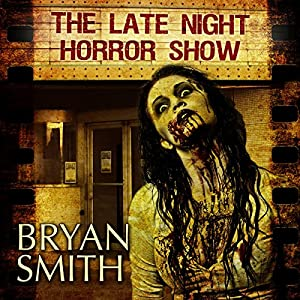 The Late Night Horror Show Audiobook