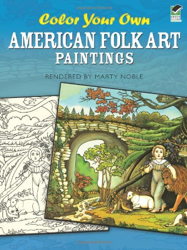 Color Your Own American Folk Art Paintings (Dover Art Coloring Book), Buch