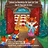 img - for Comment les Renardettes Ont Sauv  Leur  cole: How the Vixens Saved the School (French & English Edition) (French Edition) book / textbook / text book