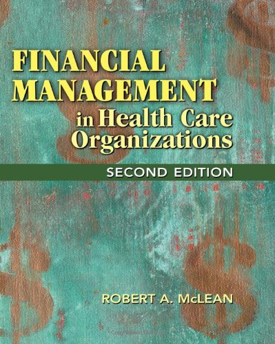Financial Management in Health Care Organizations (Delmar...