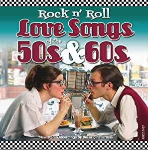 various rock n 39 roll love songs of the 50s 60s music. Black Bedroom Furniture Sets. Home Design Ideas