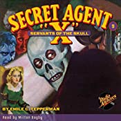 Secret Agent X #9: Servants of the Skull | Emile C. Tepperman