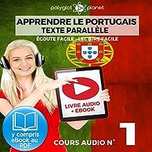 Apprendre le Portugais - Texte Parallèle - Écoute Facile - Lecture Facile: Cours Audio No. 1: Lire et Écouter des Livres en Portugais | Livre audio Auteur(s) :  Polyglot Planet Narrateur(s) : Samuel Goncalves, Ory Meuel