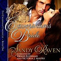 Caversham's Bride: The Caversham Chronicles - Book One (       UNABRIDGED) by Sandy Raven Narrated by Dennis Kleinman, Victoria J. Mayers