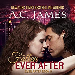 Fallen Ever After: Ever After, Book 2 | [A.C. James]