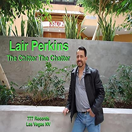 Lair Perkins - Chitter Chatter
