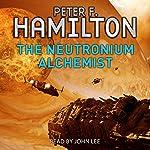 The Neutronium Alchemist   Peter F. Hamilton