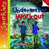 Underwater Workout (Sparklers Body Moves)