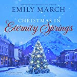 Christmas in Eternity Springs: The Eternity Springs Series, Book 12 | Emily March