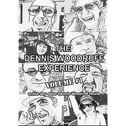 Dennis Woodruff Experience V1